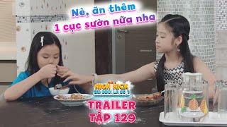 Gia đình là số 1 Phần 2 | trailer tập 129: Sợ Tâm Anh đi mất, đến cả điều này Lam Chi cũng dám làm