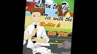 """Book Trailer for """"Learn To Tie A Tie With The Rabbit And The Fox"""""""