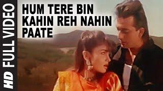 Hum Tere Bin Kahin Reh Nahin Paate [Full Song] | Sadak | Sanjay Dutt, Pooja Bhatt