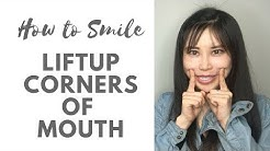 How to smile beautifully | Lift up corners of the mouth
