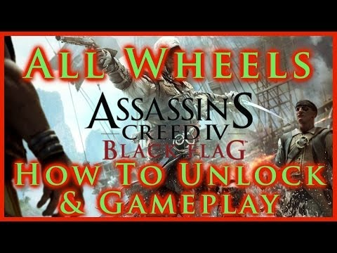 AC IV BLACK FLAG | ALL SHIP WHEELS | HOW TO UNLOCK & GAMEPLAY | DLC & NON-DLC | HD