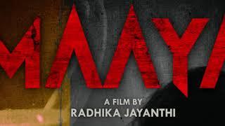 MAAYA Pre-Look Poster & Title   RaySUN Productions   VR Productions   Radhika Jayanthi   Karthik