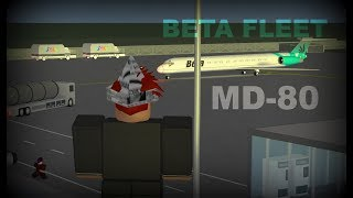 ROBLOX Beta Fleet Grand MD-80 Flight!