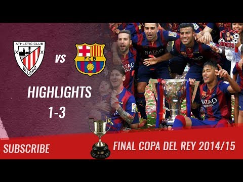 🏆 2014/15 - Final Copa Del Rey 🏆 Athletic de Bilbao vs FC Barcelona 1-3 All Highlights & Goals - HD - 동영상