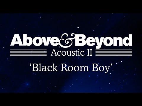 Above & Beyond - 'Black Room Boy' (Acoustic II)