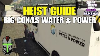 GTA Online HEIST Guide (Big Con/LS Water & Power)