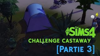 Sims 4   Challenge Castaway [FR] [Partie 3]