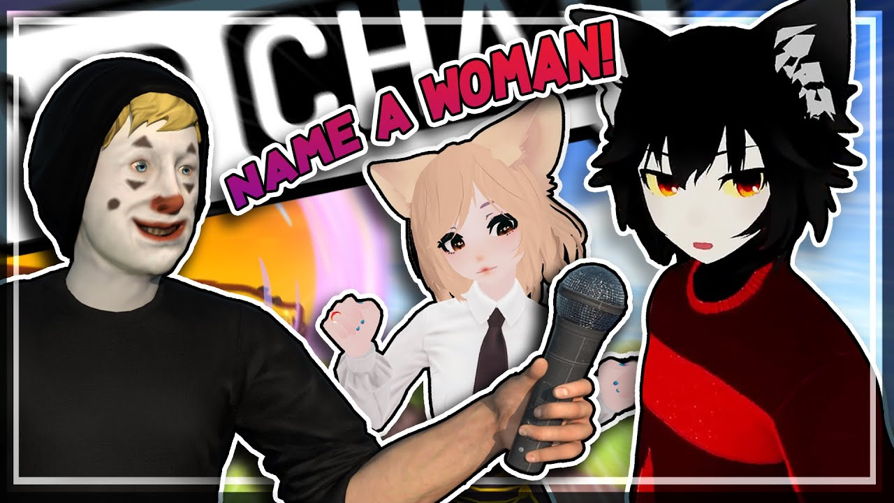NAME A WOMAN! - VRChat Funny Moments