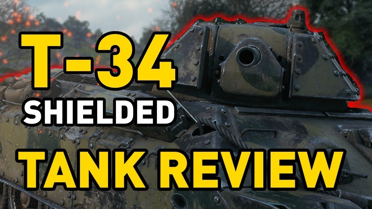 World of Tanks    T-34 Shielded - Tank Review