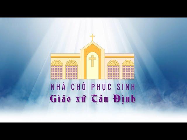 Nhà chờ phục sinh Gx. Tân Định - 11/2020
