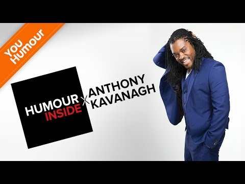 HUMOUR INSIDE - Anthony Kavanagh Showman