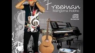 Freeman (Baba Damien)- Hello (Mangoma iHobho 2016)