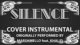 Silence (Cover Instrumental) [In the Style of Marshmello feat. Khalid]