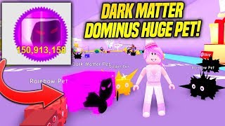 HO GOT A DARK MATTER DOMINUS HUGE PET IN NUOVO PET SIMULATOR UPDATE! (Roblox)