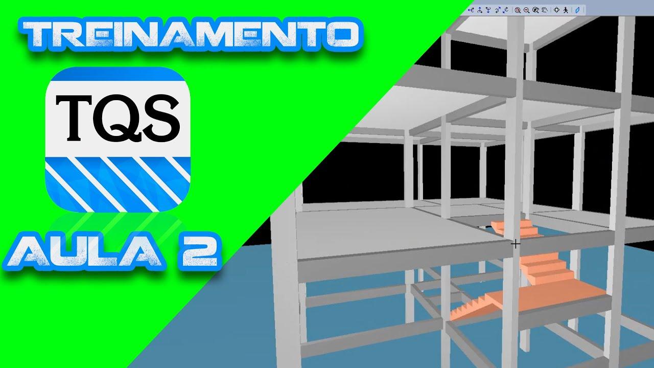Download AULA 2 - TREINAMENTO TQS - Lançamento dos elementos estruturais