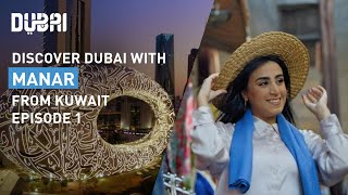 Explore Old Dubai's Cultural Heritage with Manar: Episode 1 | Visit Dubai