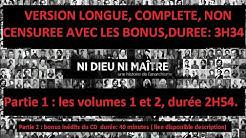 NI DIEU NI MAITRE VERSION LONGUE COMPLETE 3H34 [VOL 1 et 2 + bonus](lien des bonus dans description)
