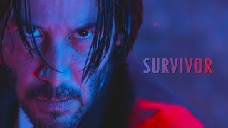 John Wick Tribute || SURVIVOR