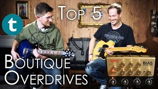 Top 5 | Boutique Overdrives | Demo