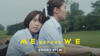 Me Before We (Official Short Film : Where We Belong)
