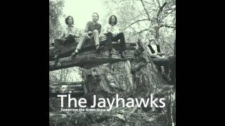 The Jayhawks - Nothing Left To Borrow