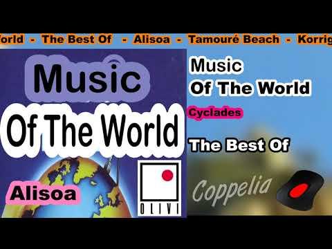 MUSIC OF THE WORLD - THE BEST OF - DAN BARRANGIA - 2H05 - COPPELIA OLIVI