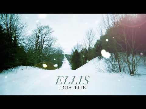 ellis - frostbite (official audio) Mp3
