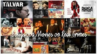 21 Bollywood Movies based on Real Life Crimes or Incidents  - Films on Criminals or Victims