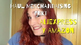 HAUL FRIKI EN ALIEXPRESS Y AMAZON