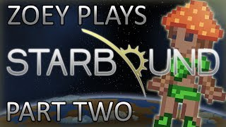 Starbound - #2 - Meet The New Boss