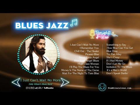 Best Blues Music | The Best Jazz Blues Rock Songs Of All Time  | List Of Best Jazz Blues Songs