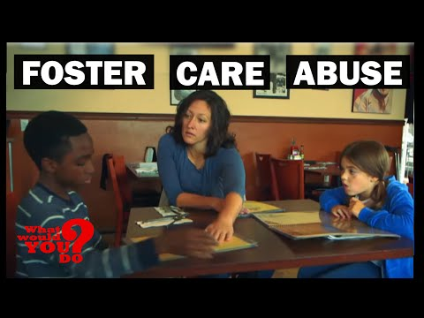 Foster Care Cruelty    What Would You Do?   WWYD
