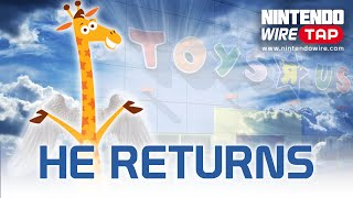 "Toys""R""Us Set to Return This Year!   Nintendo Wiretap"