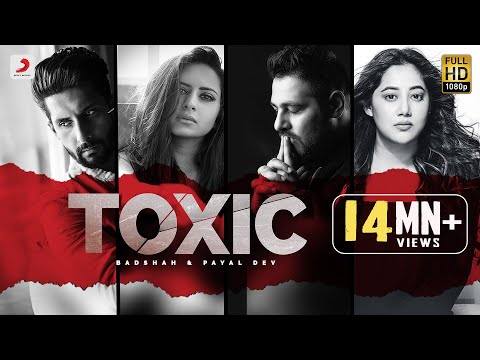 Badshah Toxic  Payal Dev  Ravi Dubey  Sargun Mehta  Official Music Video 2020