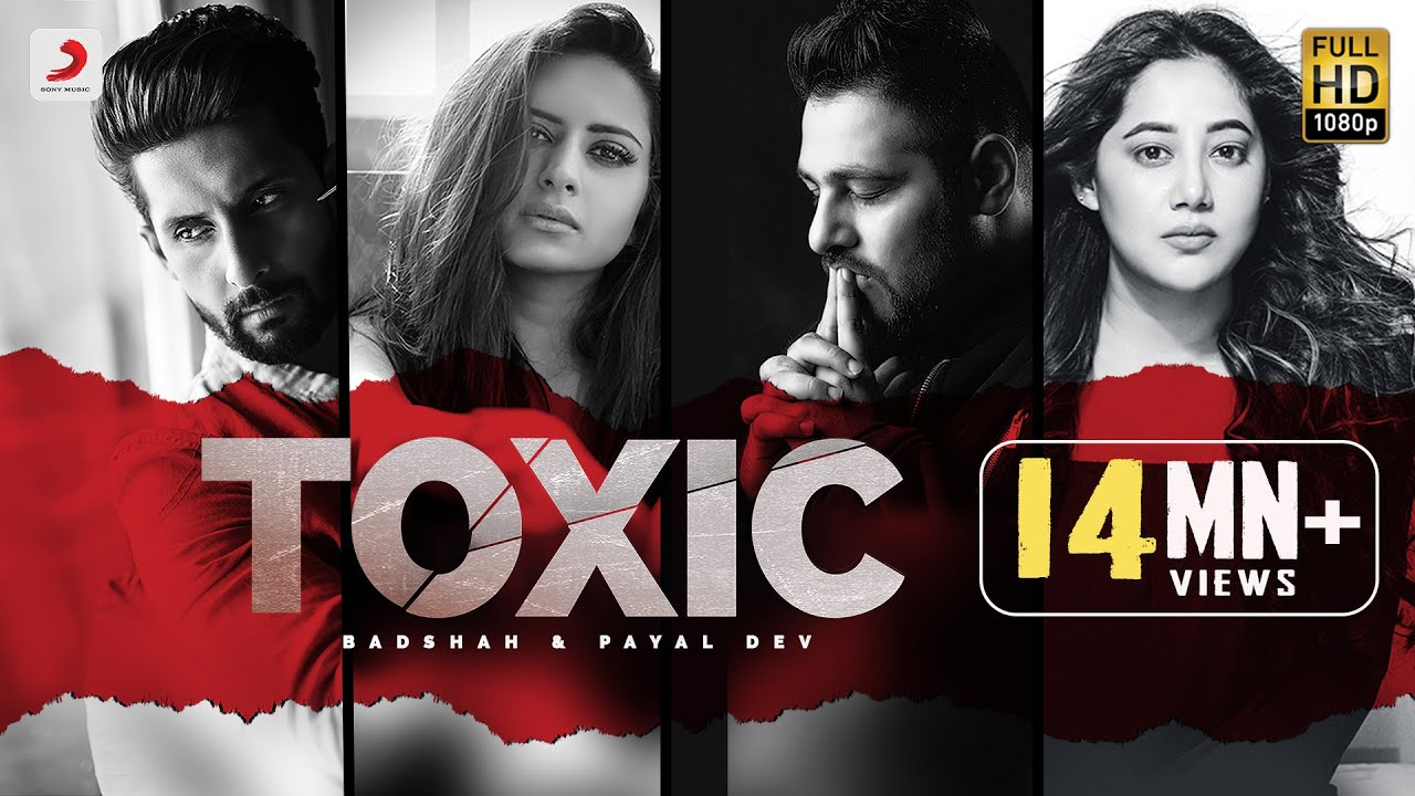 Badshah - Toxic | Payal Dev | Ravi Dubey | Sargun Mehta | Official Music Video 2020