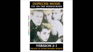 Depeche Mode - Fly On The Windscreen (Version2-1 Death Is Everywhere remix)