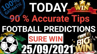 Football Predictions Today 25/09/2021 | Soccer Prediction |Betting Strategy #freepicks #bettingtips screenshot 3