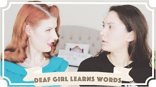 Deaf Girl Learns New Words // Jessie and Claud