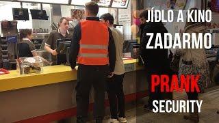 FAKE SECURITY PRANK - Jak dostat jídlo a kino zadarmo!