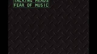 T̲alking̲ H̲eads – Fear̲ Of Musi̲c̲ (Full Album) 1979