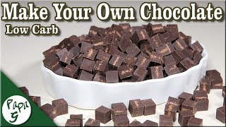 Make Your Own Homemade Chocolate! – Only 3 Ingredients – A Low Carb and Keto Friendly Recipe