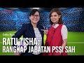 "Catatan Najwa - Sepak Bola Urusan Kita: Ratu Tisha, ""Rangkap Jabatan PSSI Sah"" (Part 3)"