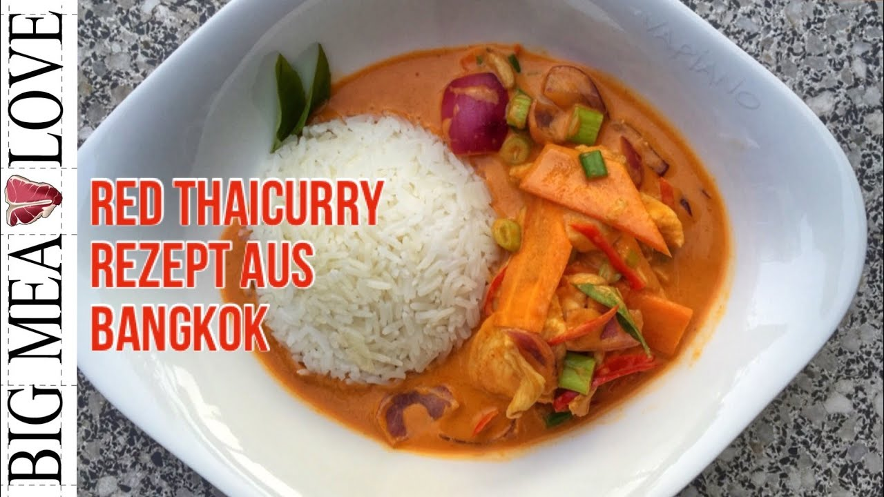 Rotes Thai Curry  Rezept aus Bangkok  Bigmeatlove 018  YouTube