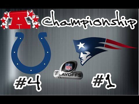 2014 - 2015 AFC Championship Game: #4 Indianapolis Colts @ #1 New England Patriots