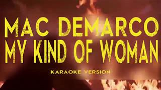 Mac DeMarco - My Kind of Woman (Karaoke Version)