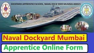 Naval Dockyard Mumbai Apprentice Online Form 2019