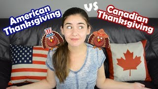 What's the difference between American & Canadian Thanksgiving?