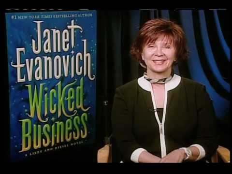 Janet Evanovich - Q. Tell us a little bit about WICKED BUSINESS...