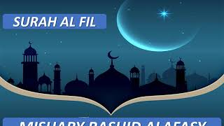 Surah Al Fil 10 Times I Mishary Rashid Alafasy