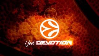 """I Feel Devotion"" Euroleague Theme Song Full Version"